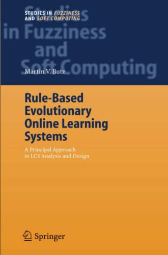 Rule-Based Evolutionary Online Learning Systems By Martin V. Butz