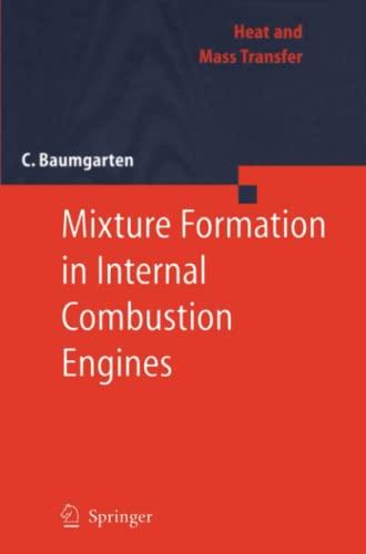 Mixture Formation in Internal Combustion Engines By Carsten Baumgarten