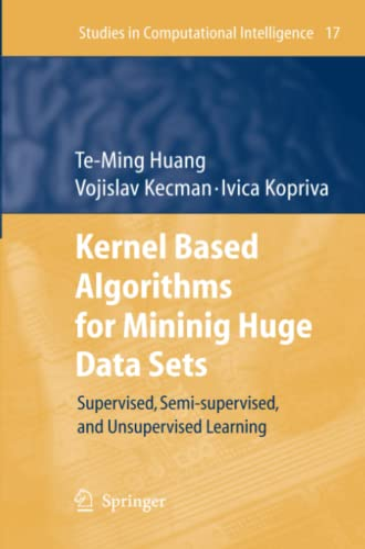 Kernel Based Algorithms for Mining Huge Data Sets By Te-Ming Huang