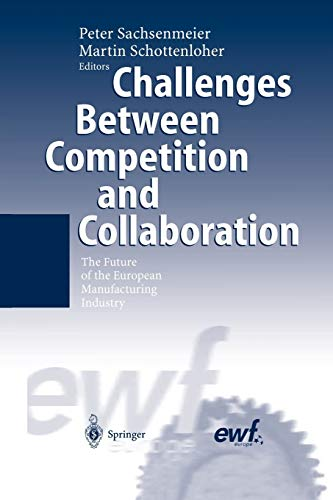 Challenges Between Competition and Collaboration By Peter Sachsenmeier