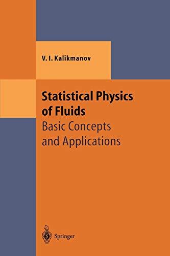 Statistical Physics of Fluids By V.I. Kalikmanov