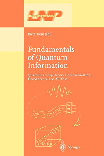 Fundamentals of Quantum Information By Dieter Heiss