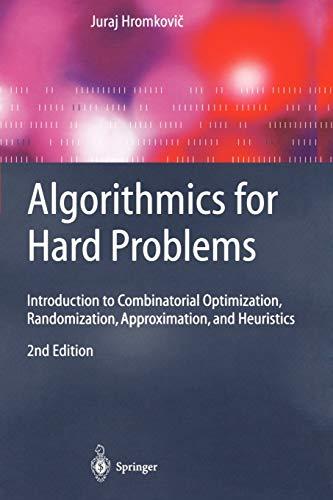Algorithmics for Hard Problems By Juraj Hromkovic