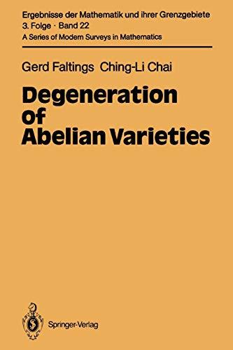 Degeneration of Abelian Varieties By Gerd Faltings