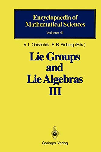 Lie Groups and Lie Algebras III By A L Onishchik