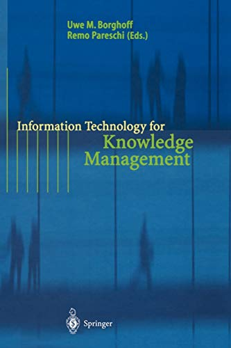 Information Technology for Knowledge Management By Uwe M. Borghoff