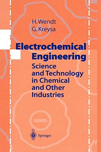 Electrochemical Engineering By Hartmut Wendt