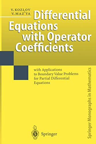 Differential Equations with Operator Coefficients By Vladimir Kozlov
