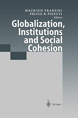 Globalization, Institutions and Social Cohesion By Maurizio Franzini