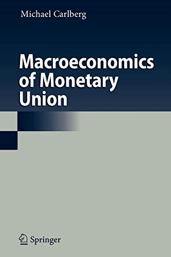 Macroeconomics of Monetary Union By Michael Carlberg