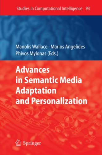 Advances in Semantic Media Adaptation and Personalization By Manolis Wallace