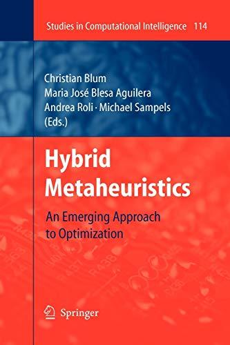 Hybrid Metaheuristics By Christian Blum