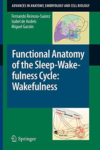 Functional Anatomy of the Sleep-Wakefulness Cycle: Wakefulness By Fernando Reinoso-Suarez
