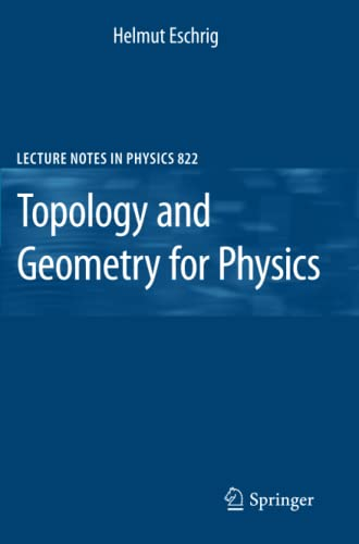 Topology and Geometry for Physics By Helmut Eschrig