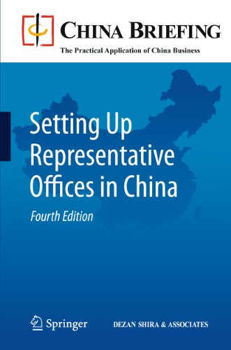 Setting Up Representative Offices in China By Chris Devonshire-Ellis