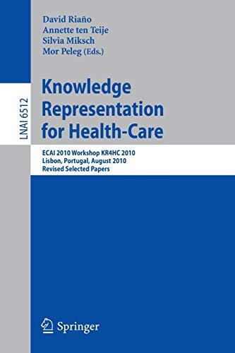 Knowledge Representation for Health-Care By David Riano Ramos