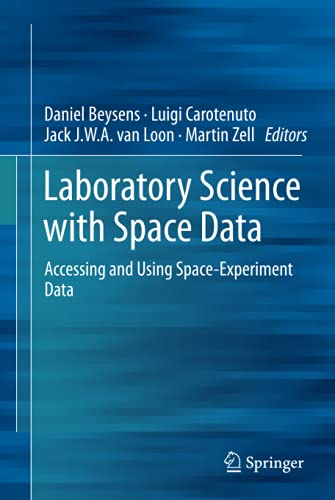 Laboratory Science with Space Data By Daniel Beysens