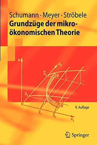 Grundzuge Der Mikrooekonomischen Theorie By Jochen Schumann