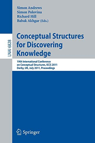 Conceptual Structures for Discovering Knowledge By Simon Andrews