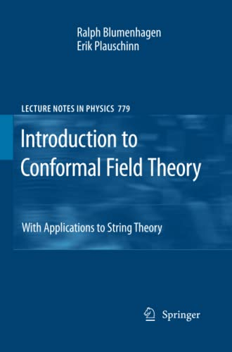 Introduction to Conformal Field Theory By Ralph Blumenhagen