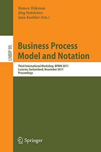Business Process Model and Notation By Remco Dijkman