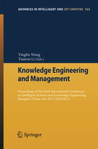 Knowledge Engineering and Management By Yinglin Wang