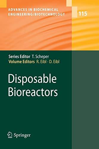 Disposable Bioreactors By Regine Eibl