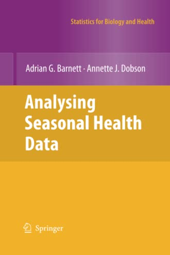 Analysing Seasonal Health Data By Adrian G. Barnett