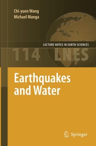 Earthquakes and Water By Chi-yuen Wang