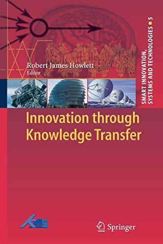 Innovation through Knowledge Transfer By Robert J. Howlett
