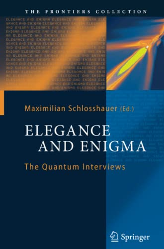 Elegance and Enigma By Maximilian Schlosshauer
