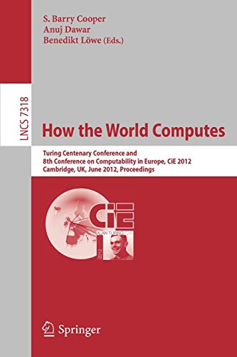 How the World Computes By Barry S. Cooper