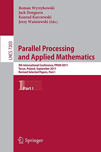 Parallel Processing and Applied Mathematics By Roman Wyrzykowski