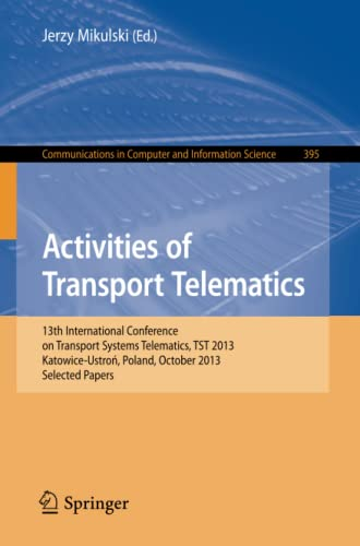 Activities of Transport Telematics By Jerzy Mikulski
