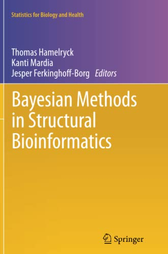 Bayesian Methods in Structural Bioinformatics By Thomas Hamelryck