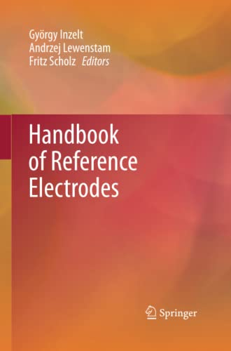 Handbook of Reference Electrodes By Gyoergy Inzelt