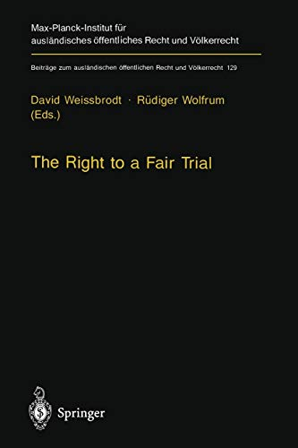 The Right to a Fair Trial By D. Weissbrodt