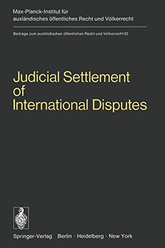 Judicial Settlement of International Disputes By H. Mosler