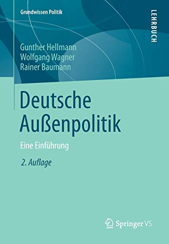 Deutsche Aussenpolitik By Professor of Political Science Gunther Hellmann