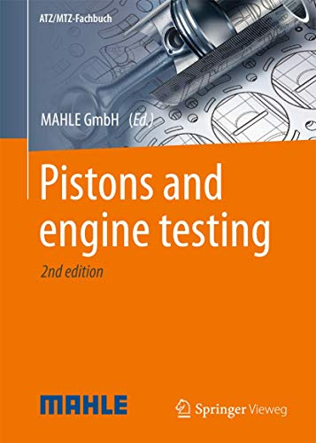 Pistons and Engine Testing By MAHLE GmbH