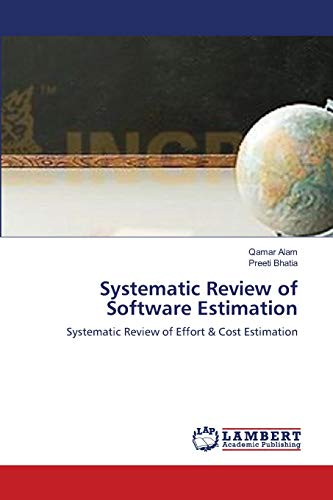 Systematic Review of Software Estimation By Qamar Alam