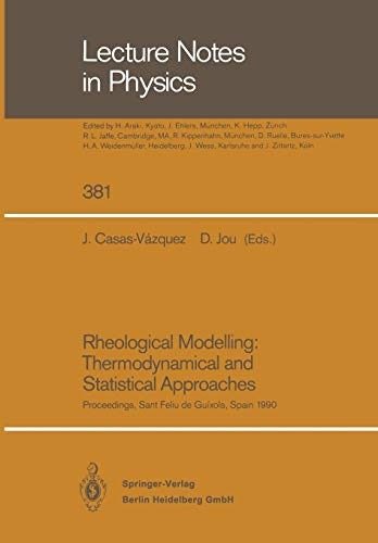 Rheological Modelling: Thermodynamical and Statistical Approaches By Jose Casas-Vazquez