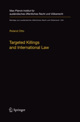 Targeted Killings and International Law By Roland Otto
