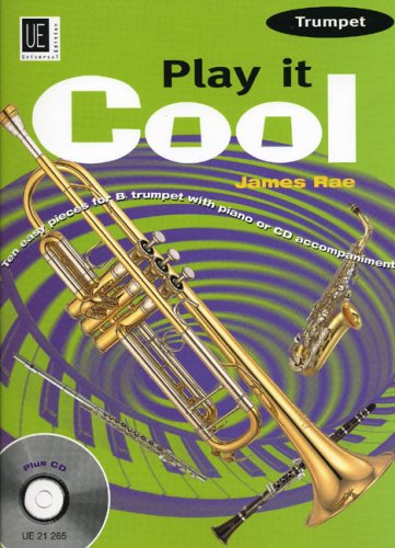 Play It Cool Trumpet Rae Tpt & Piano Bk & Cd By James Rae