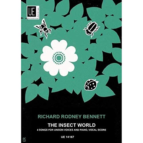 The Insect World - Die Welt der Insekten By Richard Rodney Bennett