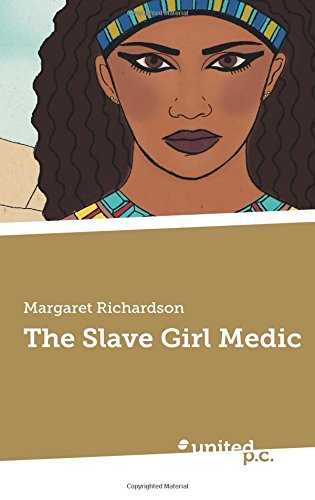 The Slave Girl Medic By Margaret Richardson