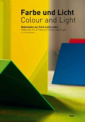 Colour and Light By Ulrich Bachmann