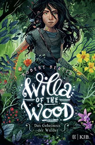 Willa of the Wood - Das Geheimnis der Wlder By Robert Beatty