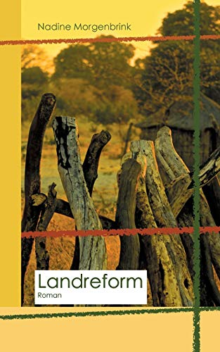 Landreform By Nadine Morgenbrink