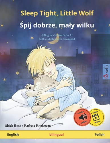 Sleep Tight, Little Wolf - Śpij dobrze, maly wilku (English - Polish) By Barbara Brinkmann